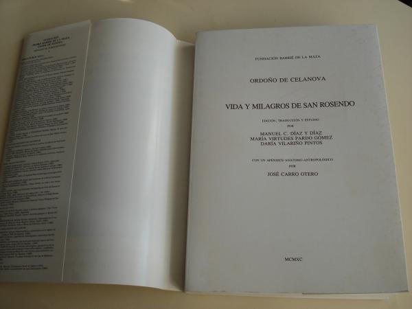 Ordoño de Celanova. Vida y milagros de San Rosendo (Apéndice anatomo-antropológico de José Carro Otero)