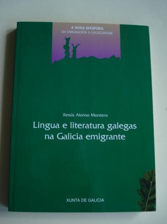 Lingua e literatura galegas na Galicia emigrante