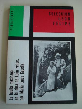 La huella mexicana en la obra de León Felipe