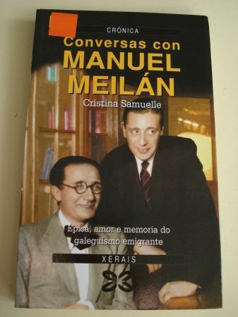 Conversas con Manuel Meilán
