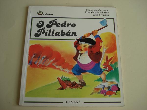 O Pedro Pillabán. Conto popular vasco