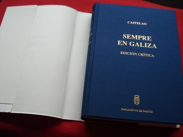 Sempre en Galiza. Edición crítica (Coordinador Ramón Máiz)