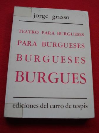 Teatro para burgueses: Historia de las Aldao / Cena de bachilleres / Retrato de Gabriela