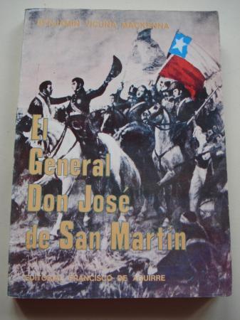 El General Don José de San Martín