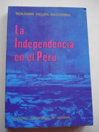 La Independencia en el Perú