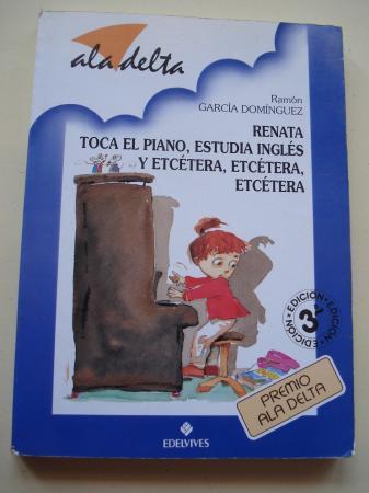 Renata toca el piano, estudia inglés y etcétra, etcétera, etcétera