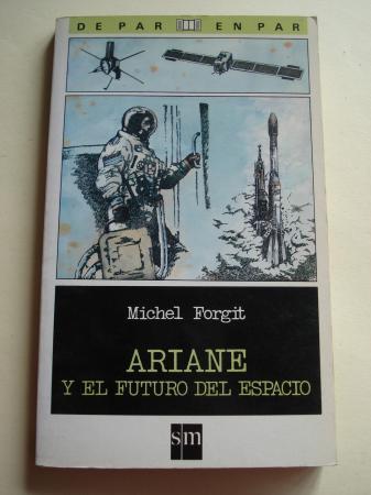 Ariane y el futuro del espacio