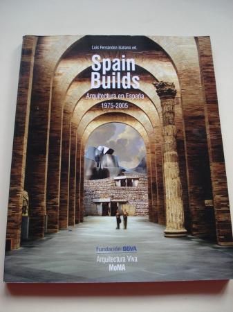 Spain Builds - Arquitectura en España 1975-2005