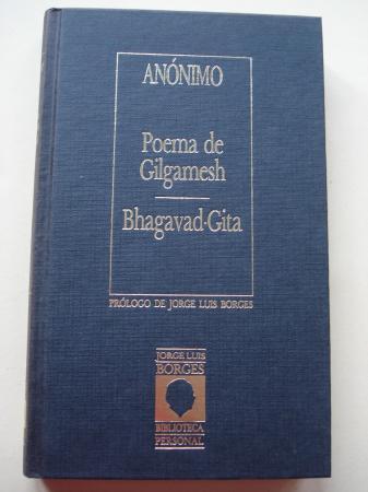 Poema de Gilgamesh / Bhagavad-Gita