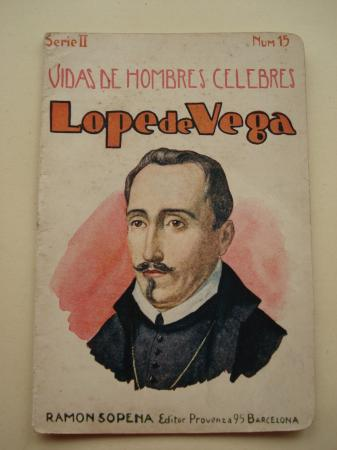 Lope de Vega. Vidas de Hombres Célebres. Serie II. Núm. 15