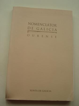 Nomenclátor de Galicia: Ourense (Con mapa das Parroquias da provincia de Ourense)