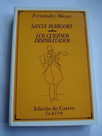 Santa Margorí  /  Los cuernos disparatados