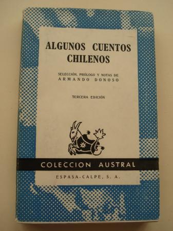 Algunos cuentos chilenos (Selección de Armando Donoso)