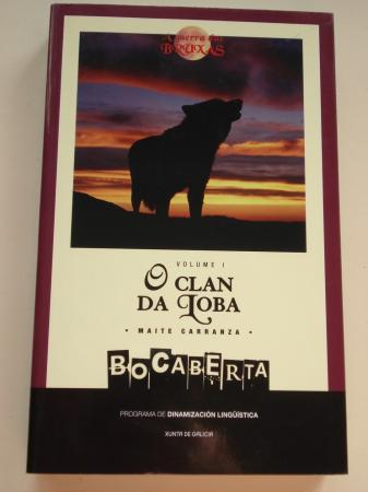 O clan da Loba. Volume I