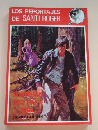 Los reportajes de Santi Roger. Misterio del tren 1.324