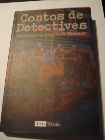 Contos de detectives. Os rivais de Sherlock Holmes