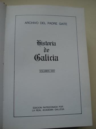 Archivo del Padre Gaite. Provincia de Pontevedra. Historia de Galicia Volumen XXIV