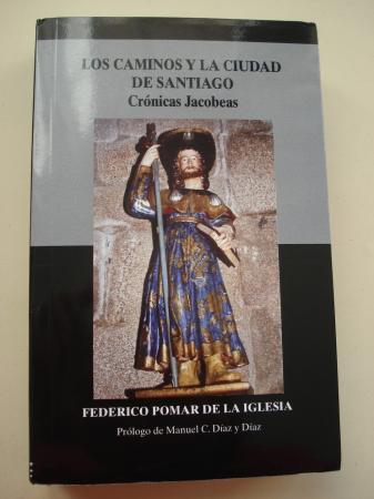 Los caminos y la ciudad de Santiago