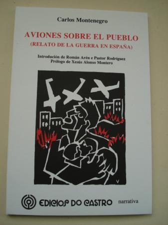 Aviones sobre el pueblo (Relato de la guerra de España)