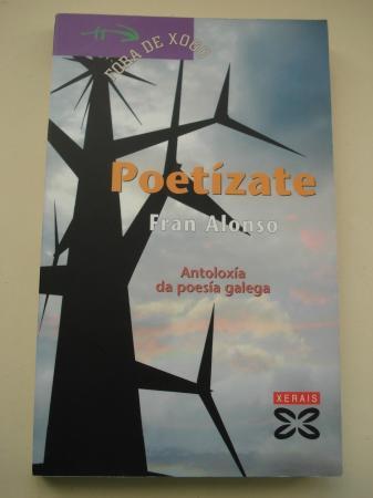 Poetízate. Antoloxía da poesía galega