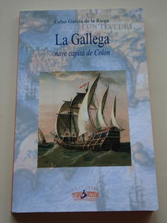 La Gallega. Nave capitá de Colón (En gallego)