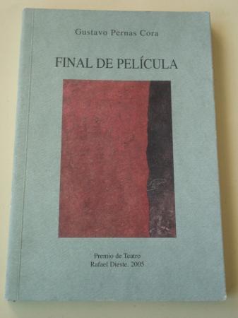 Final de película (Permio de Teatro Rafael Dieste, 2005