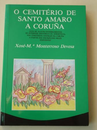 O Cemitério de Santo Amaro A Coruña. Guía