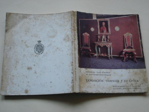 Exposición Cornide y su época. Introducción, guía y catálogo por Carlos Martínez-Barbeito