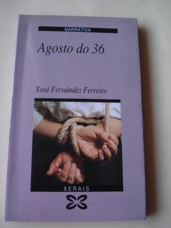 Agosto do 36 (3ª edición)