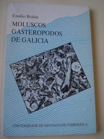 Moluscos gasterópodos de Galicia