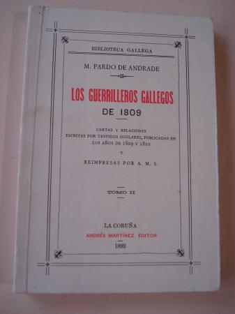 Los guerrilleros gallegos de 1809. Tomo II