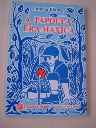 A papoula era máxica