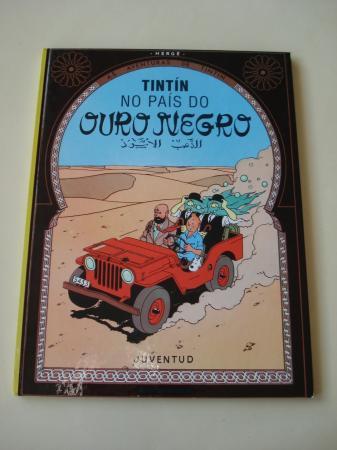 Tintín no país do ouro negro. As aventuras de Tintín (En galego). Tradución de Valentín Arias López
