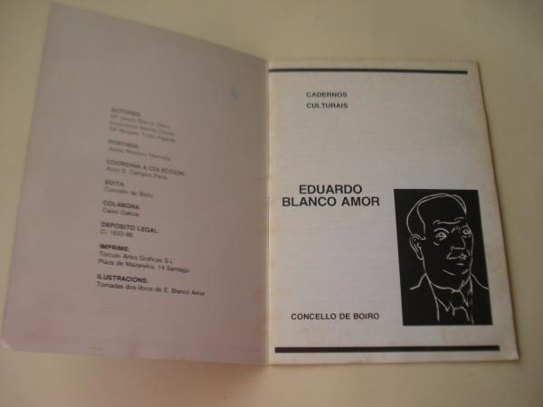 Eduardo Blanco Amor. Cadernos Culturais - Concello de Boiro