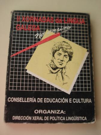 II Xornadas da Lingua Galega no ensino. Santiago de Compostela, 1985