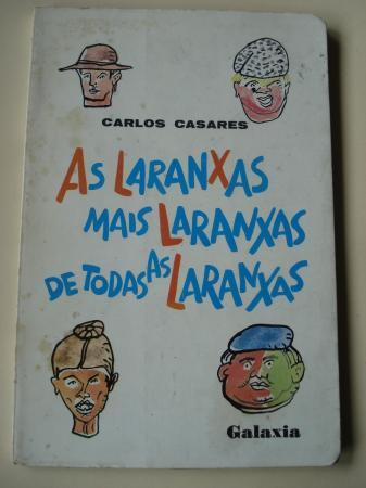 As laranxas máis laranxas de todas as laranxas (1ª edición). Ilustrado por Luis Seoane