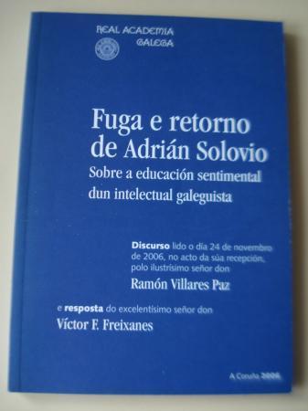 Fuga e retorno de Adrián Solovio. Sobre a educación sentimental dun intelectual galeguista