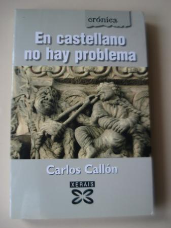 En castellano no hay problema (Textos en galego)
