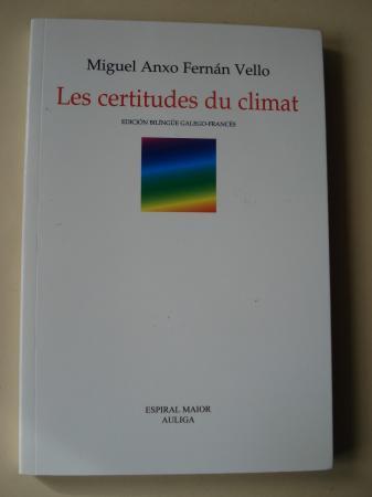 Les certitudes du climat (Edición bilingüe galego-francés)