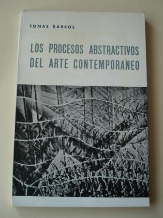 Los procesos abstractivos del arte contemporáneo