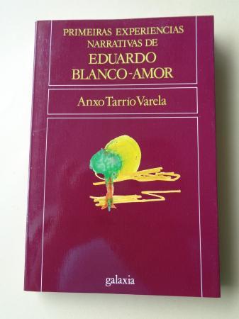 Primeiras experiencias narrativas de Eduardo Blanco-Amor