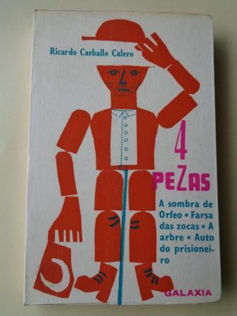 4 pezas: A sombra de Orfeo - Farsa das zocas - A arbre - Auto do prisioneiro