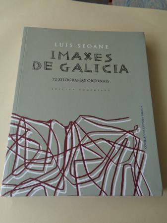 Imaxes de Galicia. 72 xilografías orixinais. Edición comentada