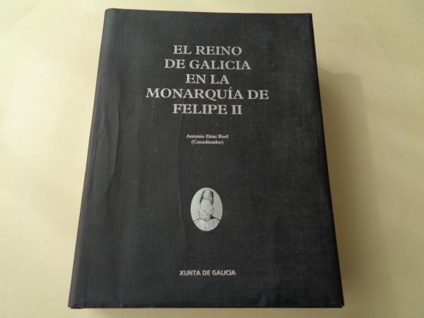 El Reino de Galicia en la monarquía de Felipe II