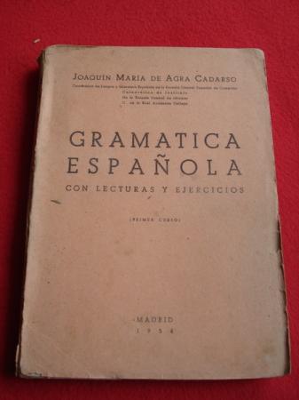 Gramática Española con lecturas y ejercicios + Programa  de Gramática Española (Primer curso)