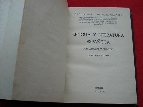 Lengua y Literatura española  (Segundo curso) con lecturas y ejercicios