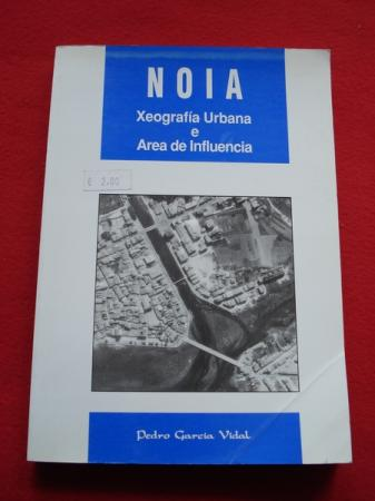 Noia. Xeografía Urbana e Área de Influencia
