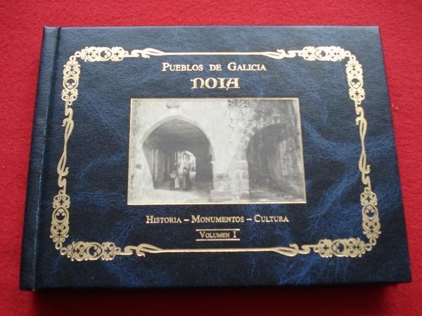 Noia. Historia - Monumentos - Cultura. Volumen I