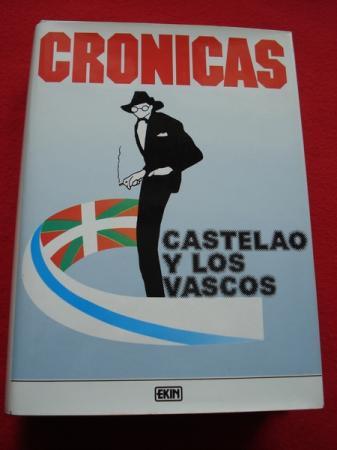 Castelao y los vascos- Crónicas