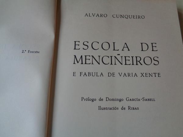 Escola de menciñeiros e fábula de varia xente (2ª edición)